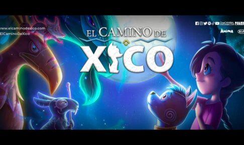 Trailer - El camino de Xico